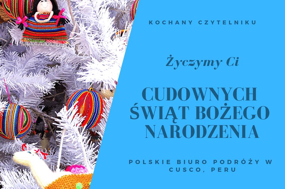 Wesołych Świąt od zespołu polskiego biura podróży w Peru!